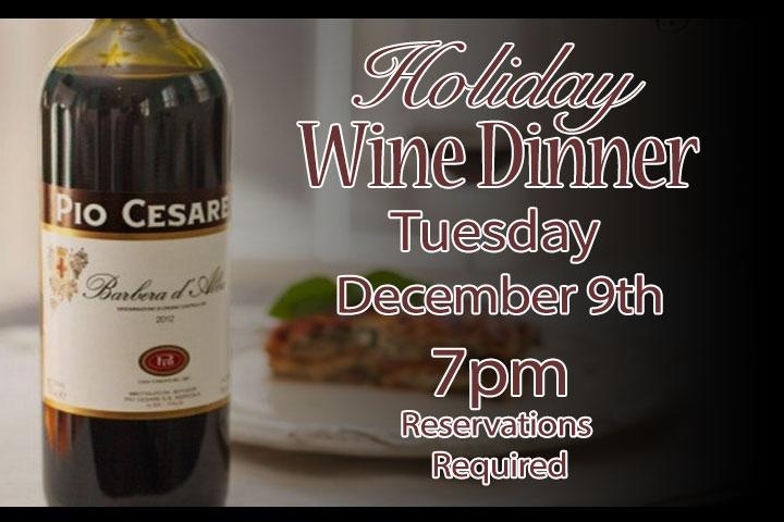 Holiday Wine Dinner - Pio Caseare Wineyard