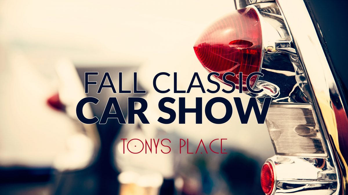 Tony's Place Fall Classic Car Show