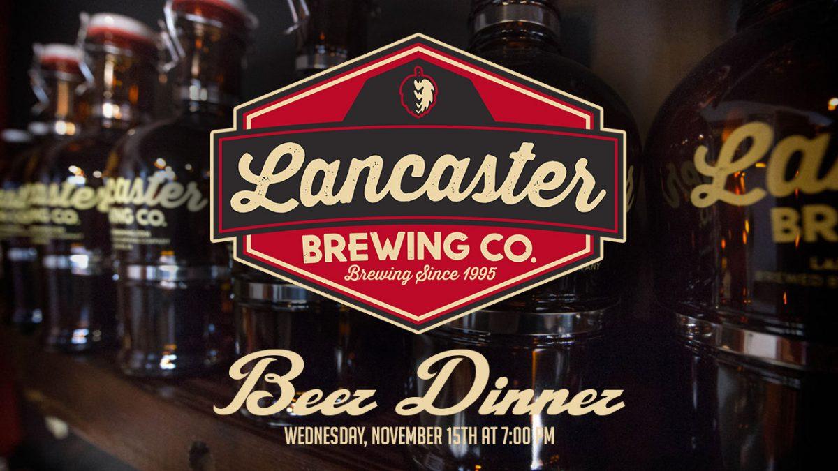 Lancaster Brewing Co. Beer Dinner